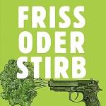 Friss_oder_Stirb